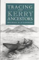 A Guide to Tracing your Kerry Ancestors