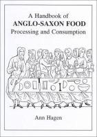 A Handbook of Anglo-Saxon Food
