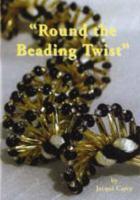 Round the Beading Twist