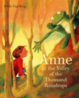 Anne in the Valley of the Thousand Raindrops