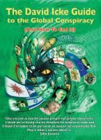 The David Icke Guide to the Global Conspiracy (and How to End It)
