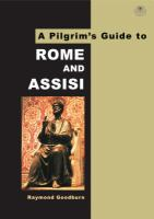 A Pilgrim's Guide to Rome & Assisi