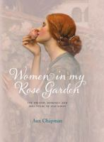 Women In My Rose Garden