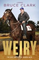 Weiry, The Rise and Rise of Darren Weir