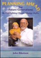 Planning Ahead for Future Generations