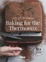 Baking for the Thermomix