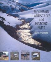 Mountain Landscapes and Historic Huts