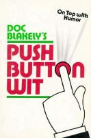 Doc Blakely's Push Button Wit