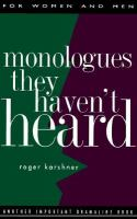 Monologues They Haven't Heard