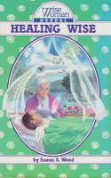 Wise Woman Herbal Healing Wise
