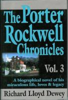 The Porter Rockwell Chronicles, Vol. 3