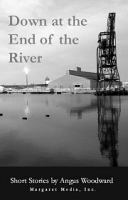 Down at the End of the River