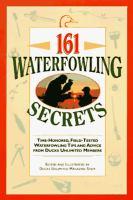 161 Waterfowling Secrets