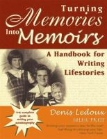 Turning Memories Into Memoirs