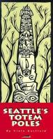 Seattle's Totem Poles
