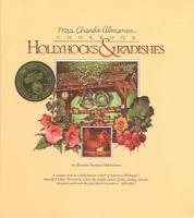 Hollyhocks & Radishes