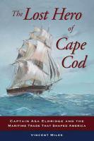 The Lost Hero of Cape Cod