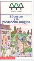 Silvestre y la piedrecita mágica