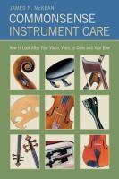 Commonsense Instrument Care