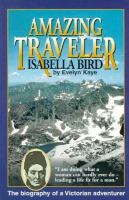 Amazing Traveler : Isabella Bird