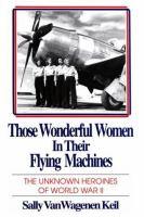 Those Wonderful Women in Their Flying Machines