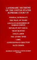 Landmark Decisions of the United States Supreme Court IV