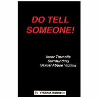 Do Tell Someone!