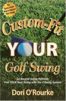 Custom-fit your Golf Swing