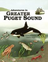 Adventures in Greater Puget Sound