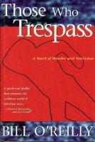 Those Who Trespass