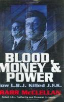 Blood, money & power