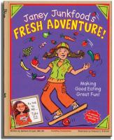 Janey Junkfood's Fresh Adventure! by Tobe Fit