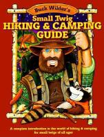 Buck Wilder's Small Twig Hiking and Camping Guide