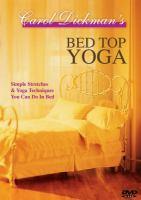Carol Dickman's Bed Top Yoga