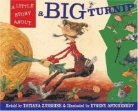 A Little Story About A Big Turnip