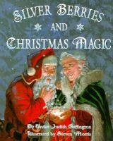 Silver Berries and Christmas Magic