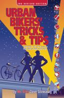 Urban Bikers' Tricks & Tips