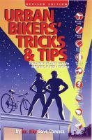 Urban Bikers' Tricks & Tips