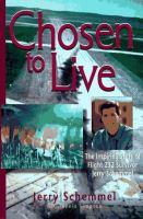 """Chosen to Live"""