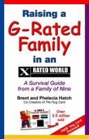 Raising A G-rated Family in An X Rated World