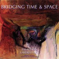 Bridging Time & Space