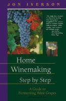 Home Winemaking, Step-by-step