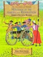 Heroines of the American Revolution