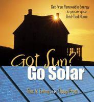 Got Sun? Go Solar