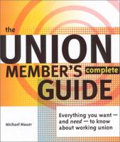 The Union Member's Complete Guide