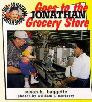 Jonathan Goes to the Grocery Store