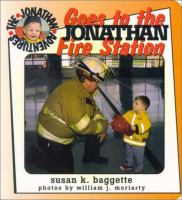 Jonathan Goes to the Fire Station