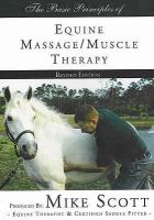 The Basic Principles of Equine Massage/muscle Therapy