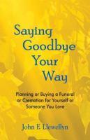 Saying Goodbye your Way