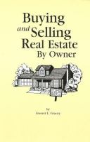 Buying and Selling Real Estate by Owner